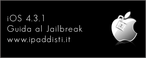 Jailbreak iOS 4.3.1 iPaddisti.it
