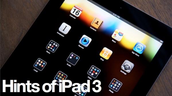 Apple iPad 3, che cosa sappiamo del nuovo tablet della Mela