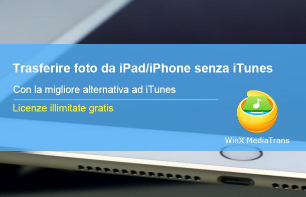 Come trasferire foto da iPad e iPhone a PC senza iTunes
